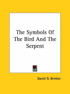 The Symbols of the Bird and the Serpent