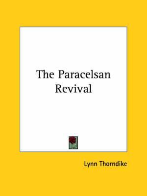 The Paracelsan Revival