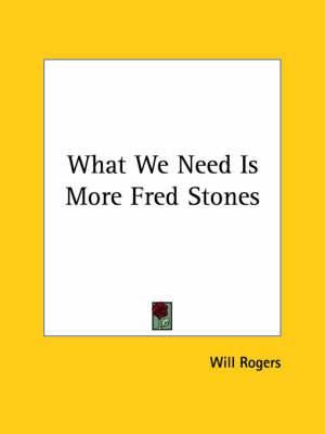 What We Need Is More Fred Stones