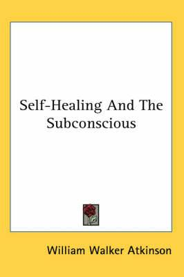 Self-Healing And The Subconscious