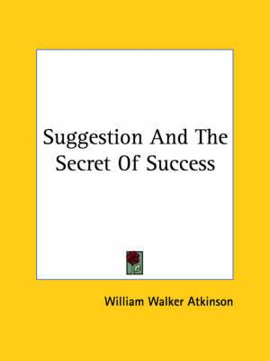Suggestion And The Secret Of Success