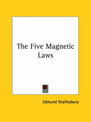 The Five Magnetic Laws