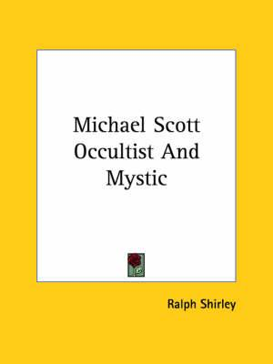 Michael Scott Occultist and Mystic