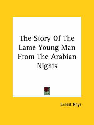 The Story of the Lame Young Man from the Arabian Nights