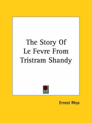 The Story of Le Fevre from Tristram Shandy