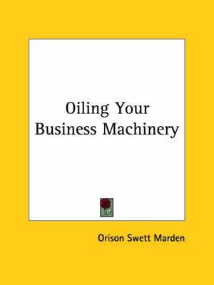 Oiling Your Business Machinery