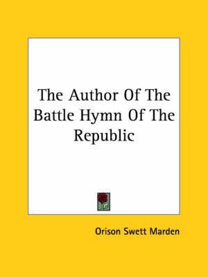 The Author of the Battle Hymn of the Republic
