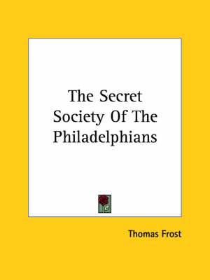 The Secret Society of the Philadelphians