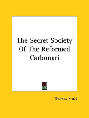 The Secret Society of the Reformed Carbonari