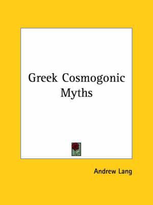 Greek Cosmogonic Myths