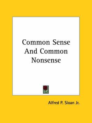 Common Sense and Common Nonsense