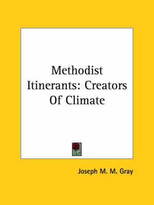 Methodist Itinerants: Creators of Climate