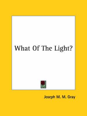 What of the Light?