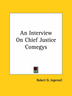 An Interview on Chief Justice Comegys