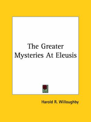 The Greater Mysteries at Eleusis