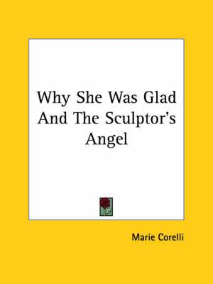 Why She Was Glad and the Sculptor's Angel