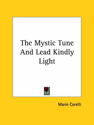 The Mystic Tune and Lead Kindly Light