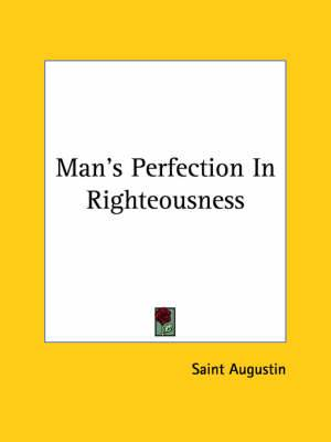 Man's Perfection in Righteousness