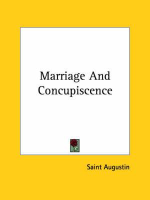 Marriage and Concupiscence