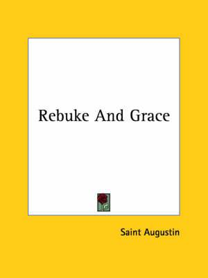 Rebuke and Grace