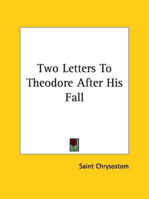 Two Letters to Theodore After His Fall