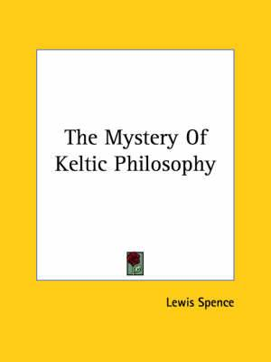 The Mystery of Keltic Philosophy