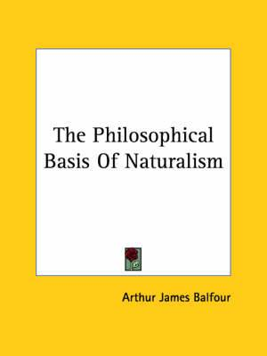 The Philosophical Basis of Naturalism