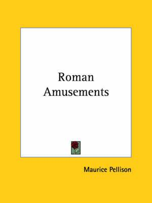 Roman Amusements