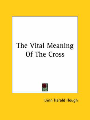 The Vital Meaning of the Cross