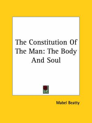The Constitution of the Man: The Body and Soul