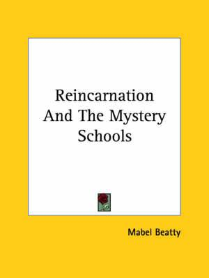 Reincarnation and the Mystery Schools