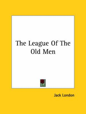 The League of the Old Men
