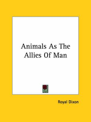 Animals as the Allies of Man