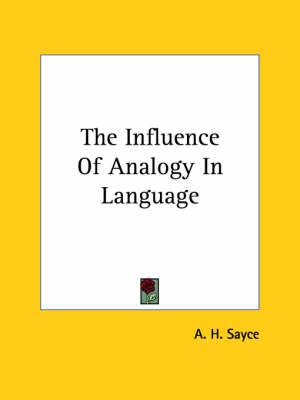 The Influence of Analogy in Language