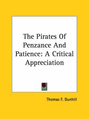 The Pirates of Penzance and Patience: A Critical Appreciation