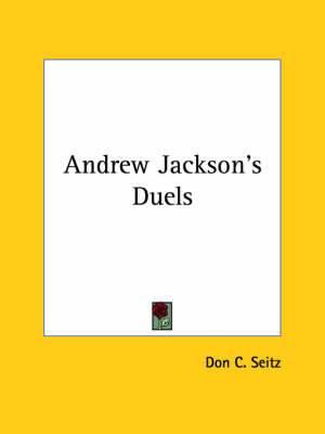 Andrew Jackson's Duels
