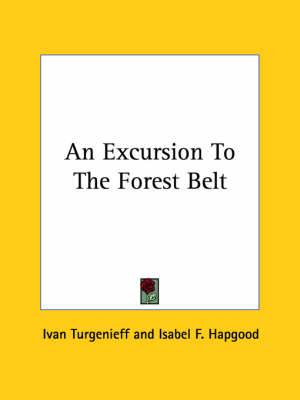 An Excursion to the Forest Belt