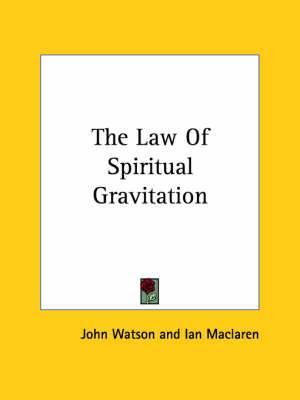 The Law of Spiritual Gravitation