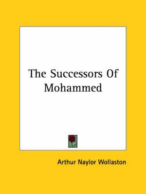 The Successors of Mohammed