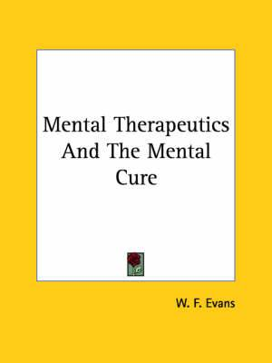 Mental Therapeutics and the Mental Cure
