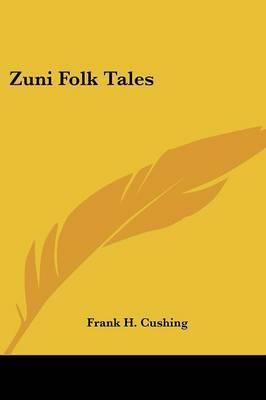 Zuni Folk Tales