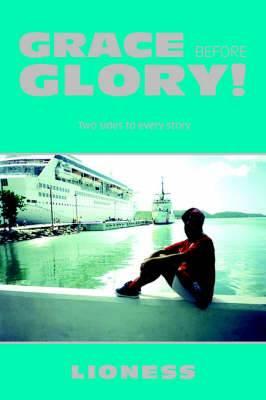 Grace Before Glory!