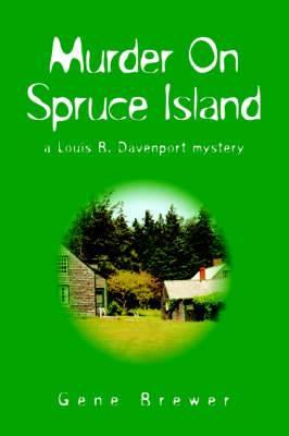 Murder on Spruce Island