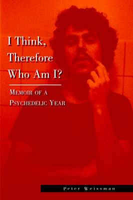 I Think, Therefore Who Am I?