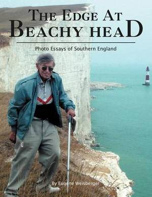 The Edge at Beachy Head: Photo Essays of Southern England