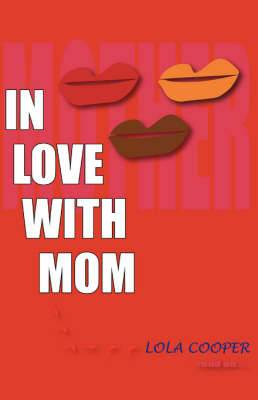 In Love with Mom