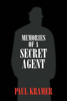 Memories of a Secret Agent