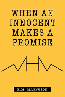 When an Innocent Makes a Promise
