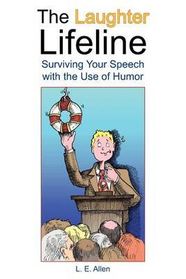 The Laughter Lifeline: Surviving Your Speech with the Use of Humor