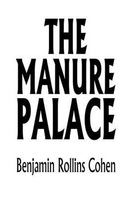 The Manure Palace